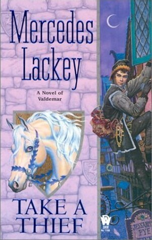 Take a Thief by Mercedes Lackey