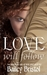 Love Will Follow: An American tale of love and peril