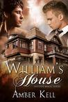 William's House by Amber Kell