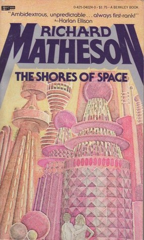 The Shores of Space by Richard Matheson