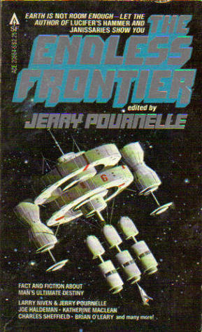The Endless Frontier, Vol 1 by Jerry Pournelle
