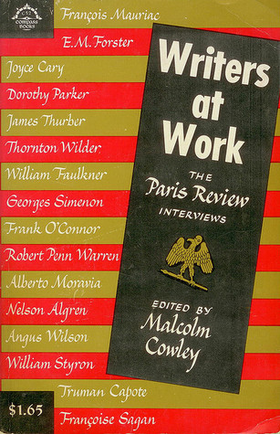 Writers at Work by Malcolm Cowley