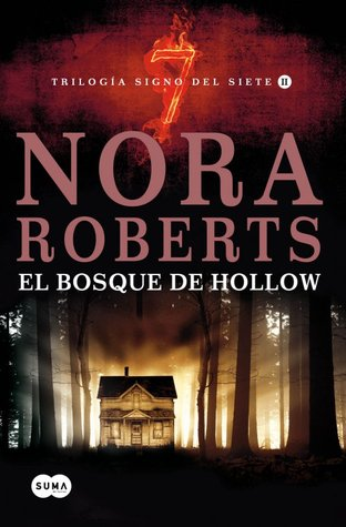 El Bosque de Hollow - Nora Roberts