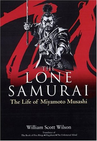 The Lone Samurai by William Scott Wilson