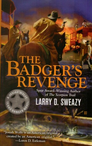 The Badger's Revenge by Larry D. Sweazy