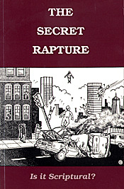 The Secret Rapture by Ralph Woodrow
