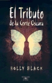 El Tributo de la Corte Oscura by Holly Black