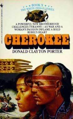 Cherokee (The White Indian Series #10)