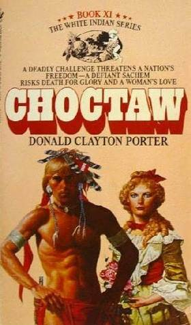 Choctaw (White Indian #11)
