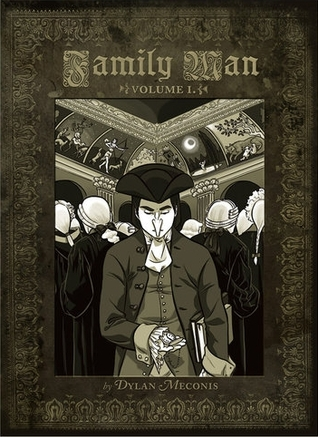 Family Man Volume I by Dylan Meconis