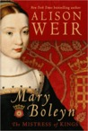 Mary Boleyn by Alison Weir