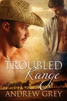 A Troubled Range (Range, #2)