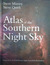Atlas of the Southern Night Sky