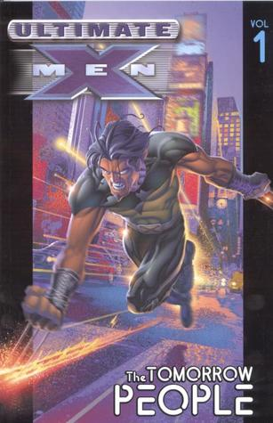Ultimate X-Men, Vol. 1 by Mark Millar