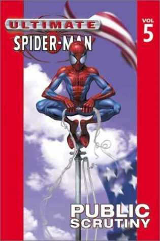 Ultimate Spider-Man, Vol. 5 by Brian Michael Bendis