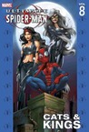 Ultimate Spider-Man, Vol. 8: Cats & Kings
