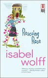 Rescuing Rose (Red Dress Ink (Numbered Paperback))