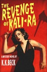 The Revenge of Kali-Ra