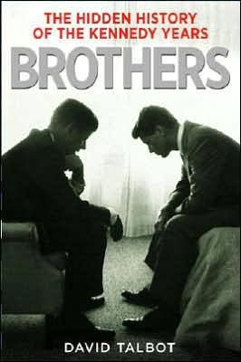 Brothers by David Talbot