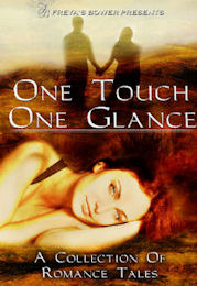 One Touch, One Glance by Faith Bicknell-Brown