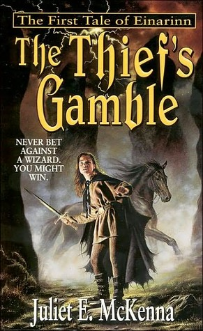 The Thief's Gamble by Juliet E. McKenna