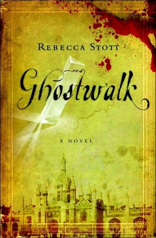 Ghostwalk by Rebecca Stott