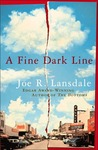 A Fine Dark Line by Joe R. Lansdale