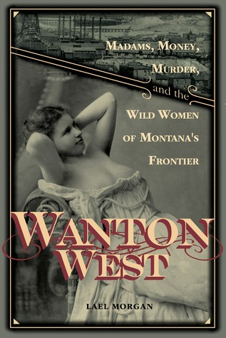 Wanton West by Lael Morgan