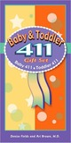 Baby and Toddler 411 Gift Set