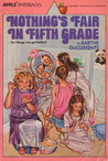 Nothing's Fair in Fifth Grade by Barthe DeClements