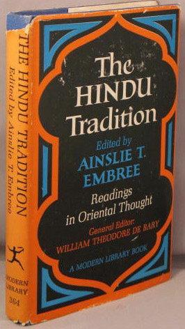 The Hindu Tradition by Ainslie T. Embree
