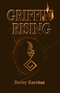 Griffin Rising (Book One by Darby Karchut