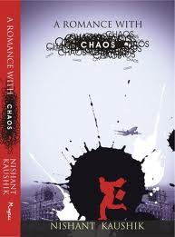 Romance With Chaos by Nishant Kaushik