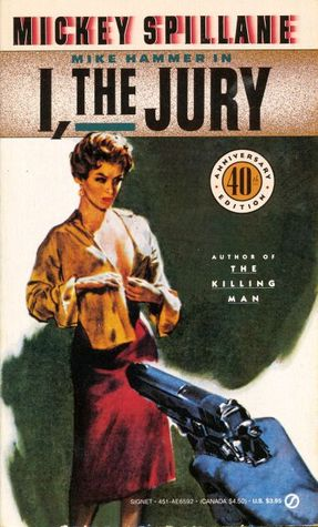 I, the Jury by Mickey Spillane