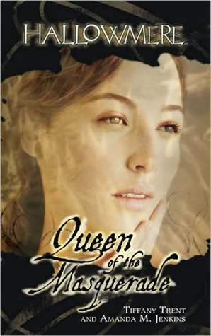 Queen of the Masquerade (Hallowmere, #5)