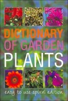Dictionary of Garden Plants and Flowers