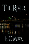The River (The Noctunarum Vows, #1)
