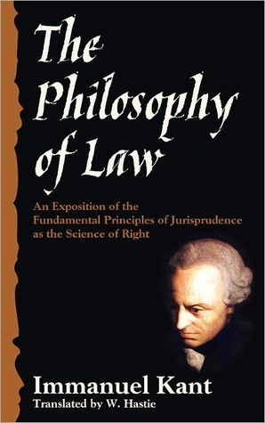 The Philosophy of Law by Immanuel Kant