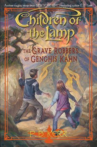 The Grave Robbers Of Genghis Khan by P.B. Kerr