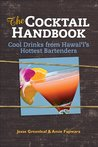 The Cocktail Handbook by Jesse Greenleaf