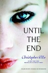 Until the End (Final Friends, #1-3)