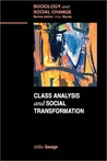 Class Analysis and Social Transformation