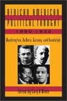 African American Political Thought, 1890-1930: Washington, Du Bois, Garvey, and Randolph