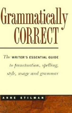 Grammatically Correct by Anne Stilman