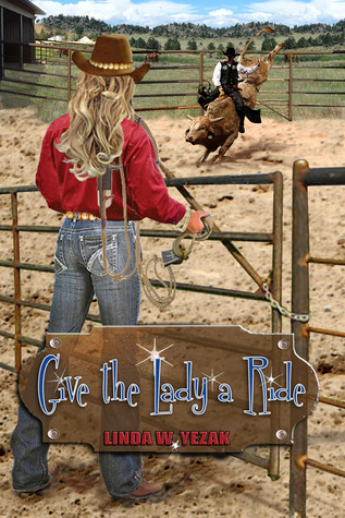 Give the Lady a Ride by Linda Yezak
