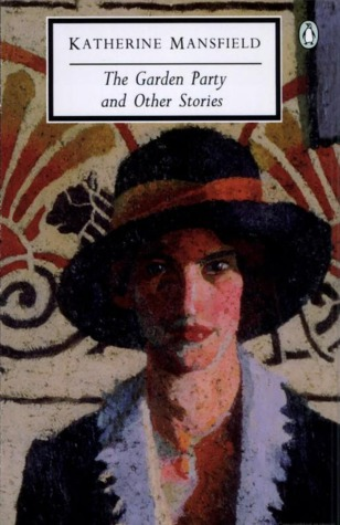 The Garden Party And Other Stories By Katherine Mansfield Reviews Discussion Bookclubs Lists