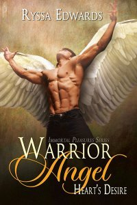Warrior Angel, Heart's Desire by Ryssa Edwards