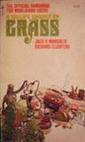 A Child's Garden of Grass: The Official Handbook For Marijuana Users