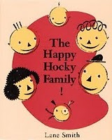 The Happy Hocky Family by Lane Smith