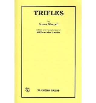 trifles paper Trifles essay examples 70 total results an analysis of susan glaspell the motive for murder in the play trifles by susan glaspell and the story killings by.